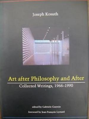 Art after philosophy and after : collected writings, 1966-1990